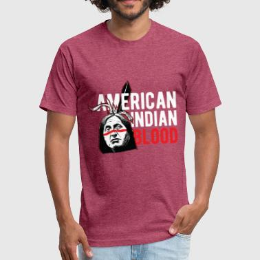 Indians - American Indian Blood - Fitted Cotton/Poly T-Shirt by Next Level