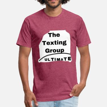 (Discord) The Texting Group. Ultimate - Fitted Cotton/Poly T-Shirt by Next Level