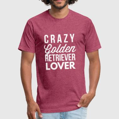 Golden Retriever Dog Lover Crazy Golden Retriever Lover - Fitted Cotton/Poly T-Shirt by Next Level