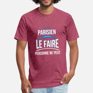 Parisian Parisian no one can gift - Fitted Cotton/Poly T-Shirt by Next Level