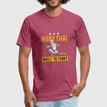 Fighting Muay Thai Muay Thai - Built to fight - Fitted Cotton/Poly T-Shirt by Next Level