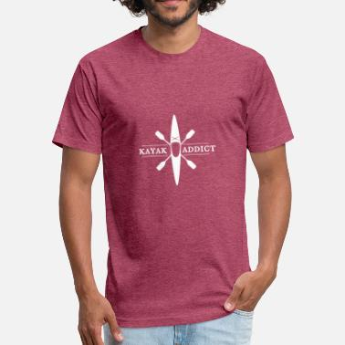 Kayaks Kayak Addict. - Fitted Cotton/Poly T-Shirt by Next Level