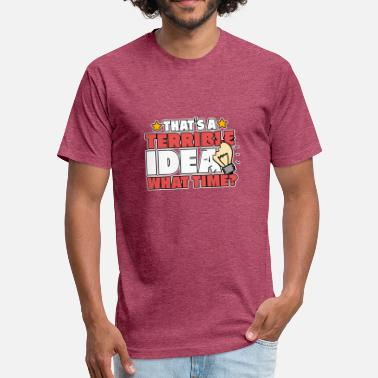 Terrible Idea TERRIBLE IDEA - Fitted Cotton/Poly T-Shirt by Next Level
