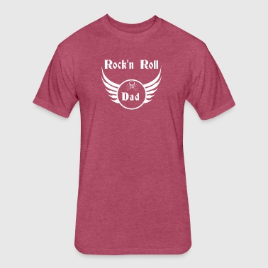 Rock and roll dad - Fitted Cotton/Poly T-Shirt by Next Level