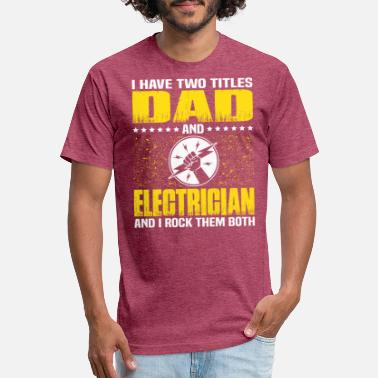 Fathers Day Dad Electrician Electrician Dad T Shirt For Fathers Day Gift - Unisex Poly Cotton T-Shirt