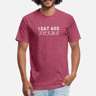 Vulgar Quotes I Eat Ass Japanese Funny Joke Vulgar Trap T-Shirt - Unisex Poly Cotton T-Shirt