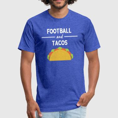 Taco Football Funny Football And Tacos Mexican Junk Food Gift - Fitted Cotton/Poly T-Shirt by Next Level