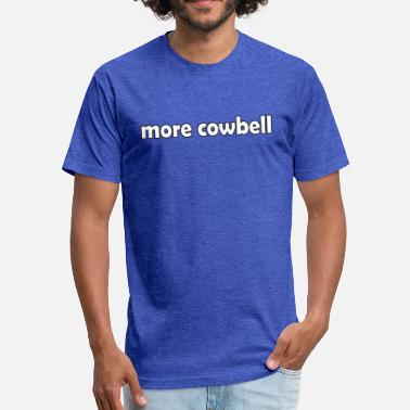 Christopher Walken More Cowbell - Fitted Cotton/Poly T-Shirt by Next Level