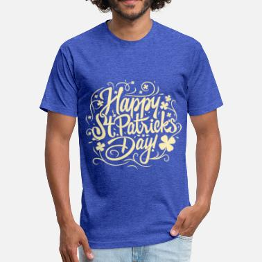 Happy St Patrick Day Happy St Patricks Day - Fitted Cotton/Poly T-Shirt by Next Level