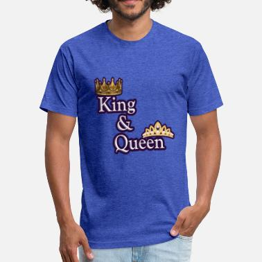 King Queen King and queen - Fitted Cotton/Poly T-Shirt by Next Level