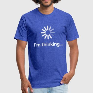 Thinking I'm thinking | loading - Fitted Cotton/Poly T-Shirt by Next Level