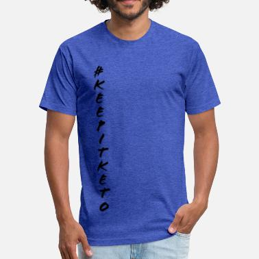 #keepitketo vertical - Fitted Cotton/Poly T-Shirt by Next Level