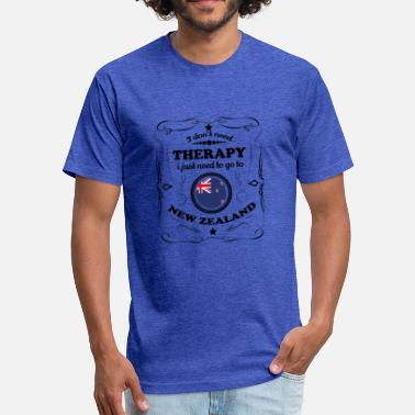 New Zealand Therapy DON T NEED THERAPIE GO NEW ZEALAND - Fitted Cotton/Poly T-Shirt by Next Level