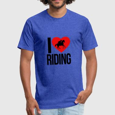I LOVE HORSE RIDING - Fitted Cotton/Poly T-Shirt by Next Level