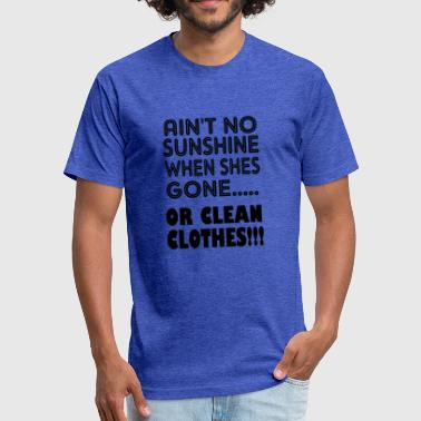 Clean What It Is or clean clothes - Fitted Cotton/Poly T-Shirt by Next Level