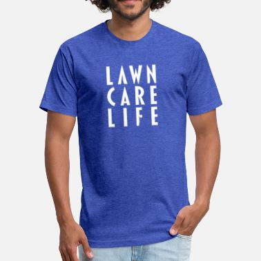 Lawn Lawn Care Life apparel - Fitted Cotton/Poly T-Shirt by Next Level