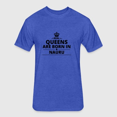 geschenk love queens are born NAURU - Fitted Cotton/Poly T-Shirt by Next Level