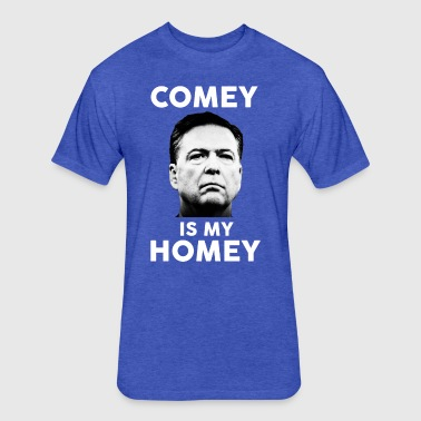 Comey is my homey - Fitted Cotton/Poly T-Shirt by Next Level