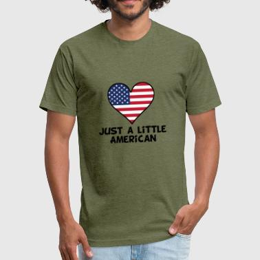 Just A Little American - Fitted Cotton/Poly T-Shirt by Next Level