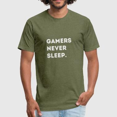 GAMERS NEVER SLEEP - Fitted Cotton/Poly T-Shirt by Next Level