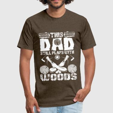 Woodstock Dvd This Dad Still Plays With Woods - Fitted Cotton/Poly T-Shirt by Next Level