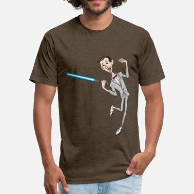 Pee Wee Herman La La La Lightsaber - Fitted Cotton/Poly T-Shirt by Next Level