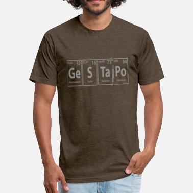 Element Ge Gestapo Ge S Ta Po Periodic Elements Spelling - Fitted Cotton/Poly T-Shirt by Next Level