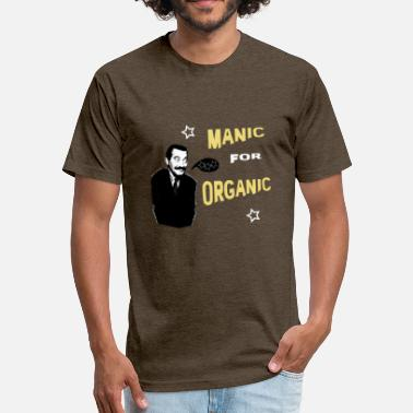 Manic Manic for Organic - Fitted Cotton/Poly T-Shirt by Next Level