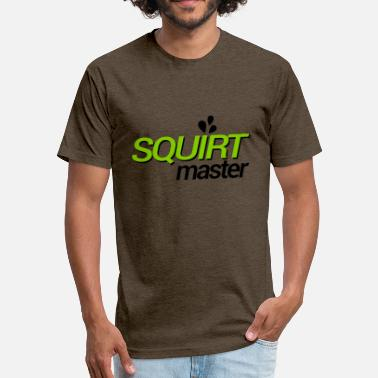 Squirt The Squirt Master - Fitted Cotton/Poly T-Shirt by Next Level