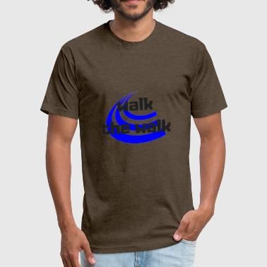 Walk The Walk - Fitted Cotton/Poly T-Shirt by Next Level