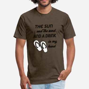 Sand the sun and the sand - Fitted Cotton/Poly T-Shirt by Next Level