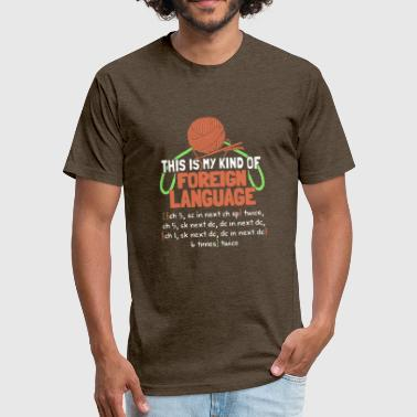 Translation Foreign Language This Is My Kind Of Foreign Language T Shirt - Fitted Cotton/Poly T-Shirt by Next Level