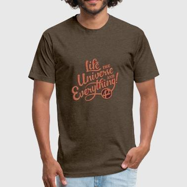 University Of Life life the universe - Fitted Cotton/Poly T-Shirt by Next Level