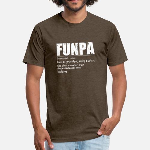 e7a53053 Funny FUNPA Fun Grandpa Novelty T Shirt by DealZillas | Spreadshirt