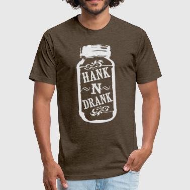 Hank and Drank - Fitted Cotton/Poly T-Shirt by Next Level