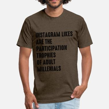 Fuck Instagram Instagram - Fitted Cotton/Poly T-Shirt by Next Level
