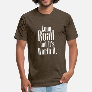 Long Travel Love traveling - Long Road But its worth it - Fitted Cotton/Poly T-Shirt by Next Level