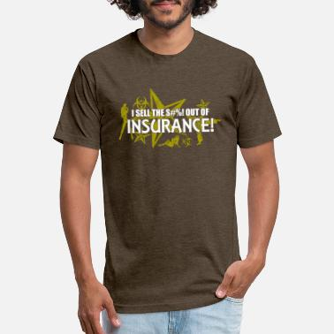 Insurance I sell the s out of insurance t Funky Jokes - Unisex Poly Cotton T-Shirt