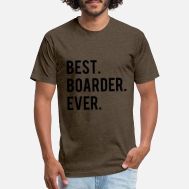 Best Boarder Best Boarder Ever - Unisex Poly Cotton T-Shirt