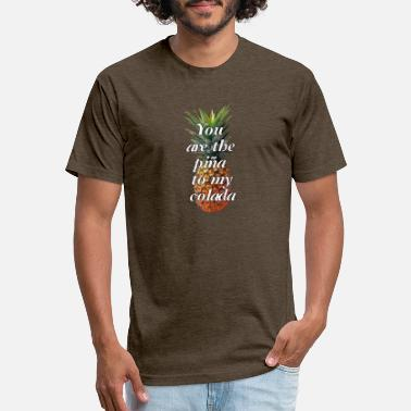 Pina Colada you are the pina to my colada pineapple quote - Unisex Poly Cotton T-Shirt