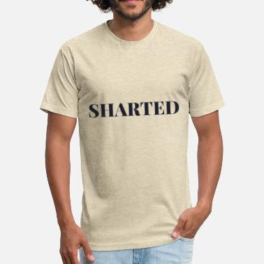 Shart Sharted - Fitted Cotton/Poly T-Shirt by Next Level