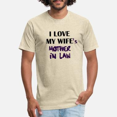I Love My Son In Law I Love My Wife's Mother In Law - Unisex Poly Cotton T-Shirt