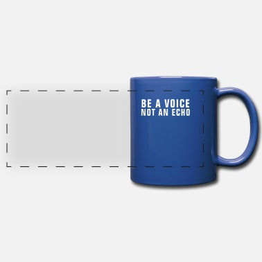 Cool Christian Be A Voice Not An Echo - Christian - Full Color Panoramic Mug