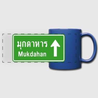 Mukdahan, Thailand / Highway Road Traffic Sign - Full Color Panoramic Mug