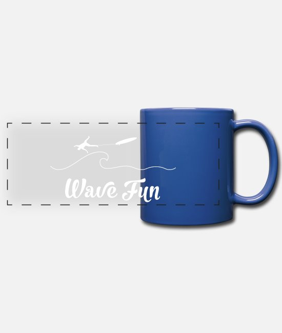 Wave Mugs & Cups - Wave fun, have fun - Full Color Panoramic Mug royal blue