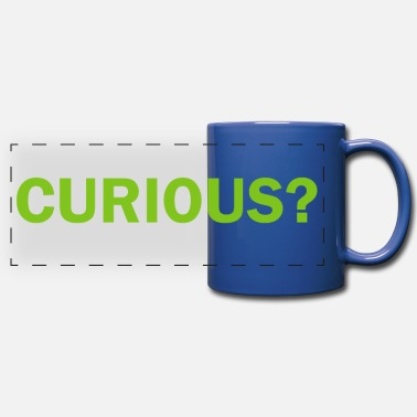 Curious CURIOUS - Full Color Panoramic Mug