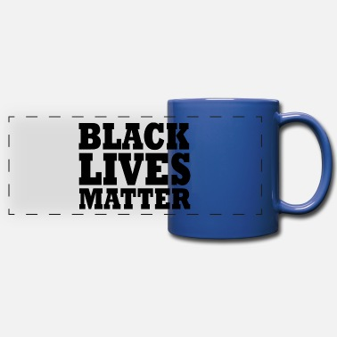 Black Black lives matter - Full Color Panoramic Mug