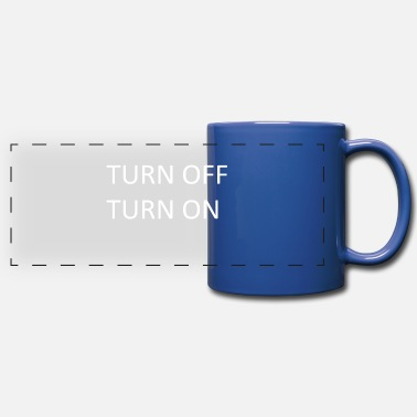 Turn TURN OFF TURN ON - Full Color Panoramic Mug