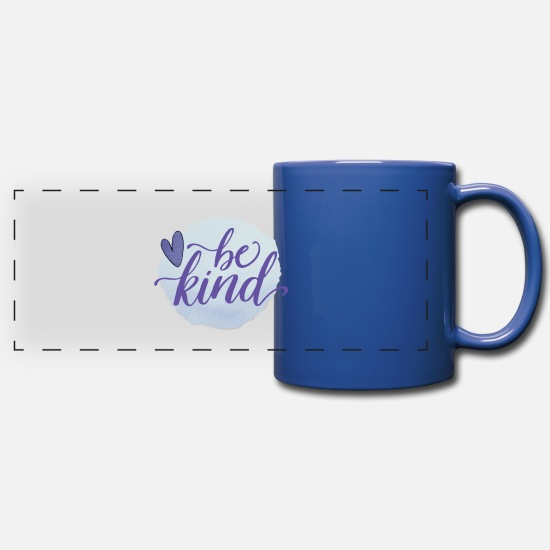 Love Mugs & Drinkware - Be Kind - Full Color Panoramic Mug royal blue