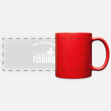 Turn On I Was Thinking About Fishing Angling Fisher Funny - Full Color Panoramic Mug